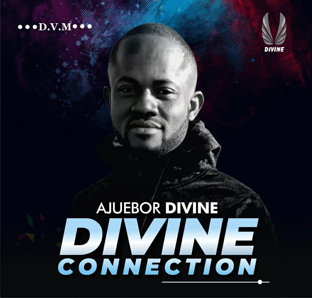 DOWNLOAD Music: Ajuebor Divine – Divine Connection
