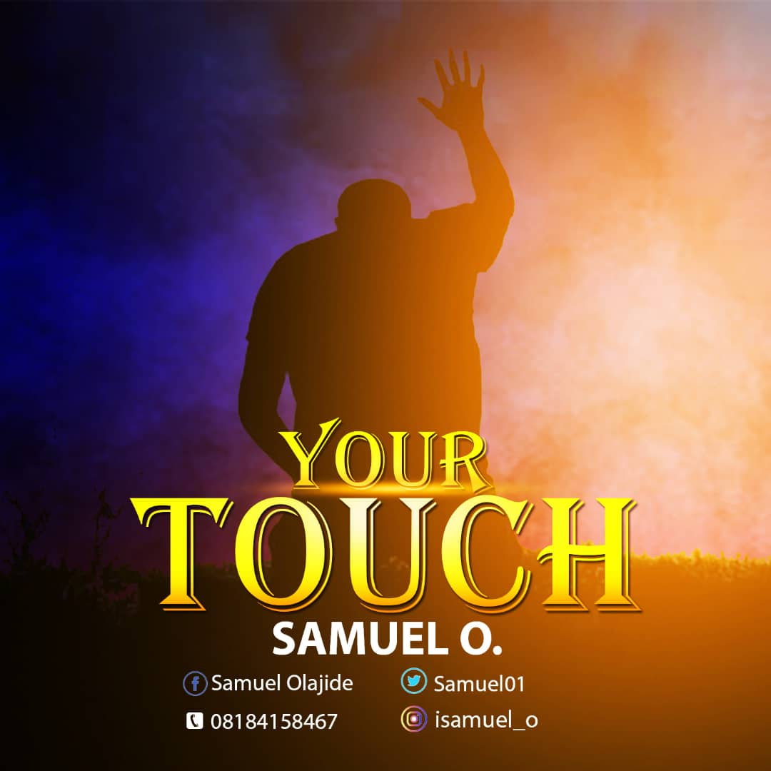 DOWNLOAD Music: Samuel O. – Your Touch