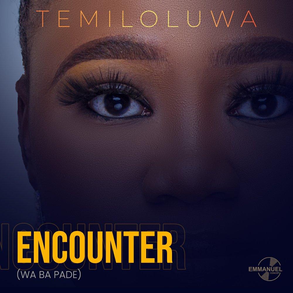 DOWNLOAD Music: Temiloluwa – Encounter