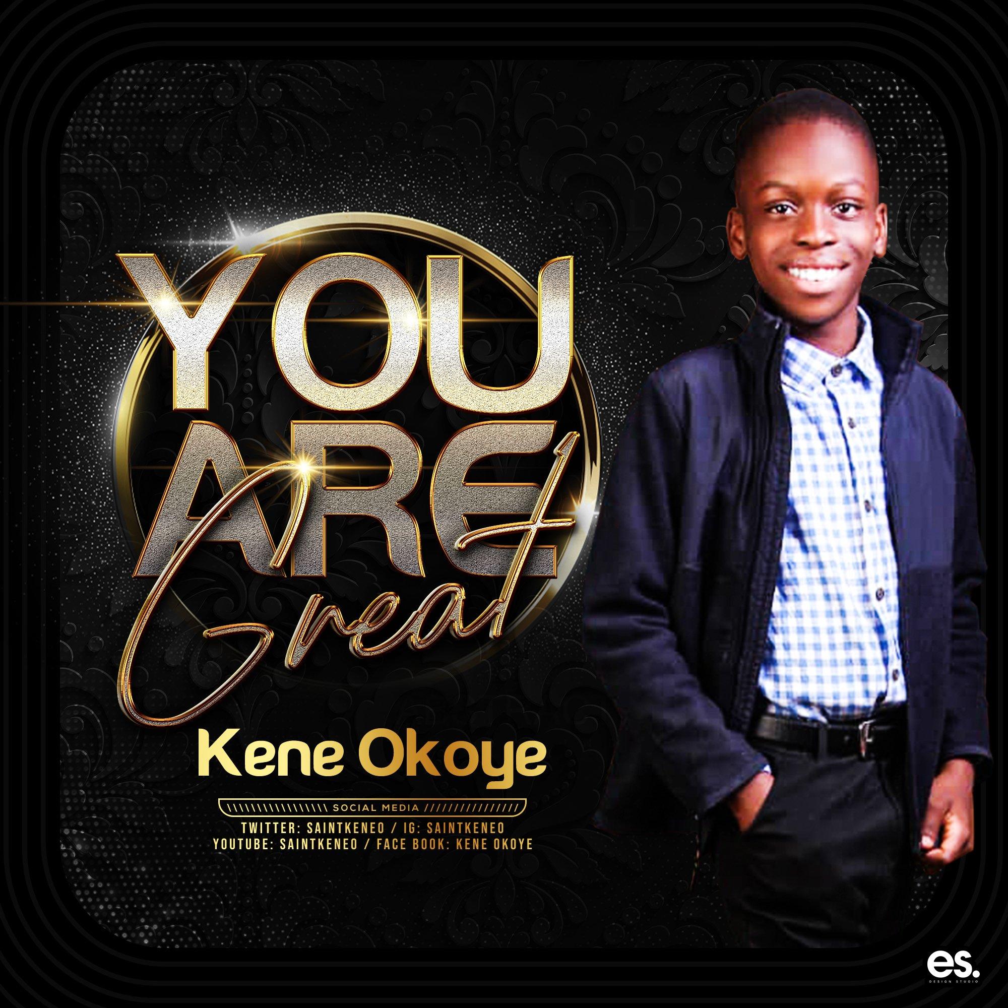 DOWNLOAD Music: Kene Okoye–you Are Great