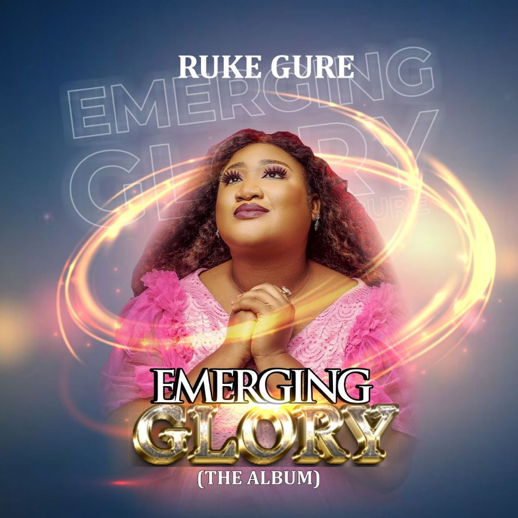 "Ruke Gure Releases New Album ""Emerging Glory"""