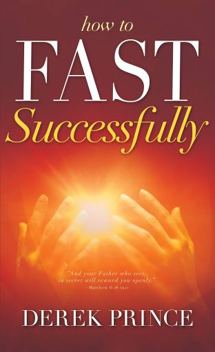 Book cover_how to fast successfully by Derek Prince