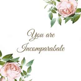 you-are-incomparabale