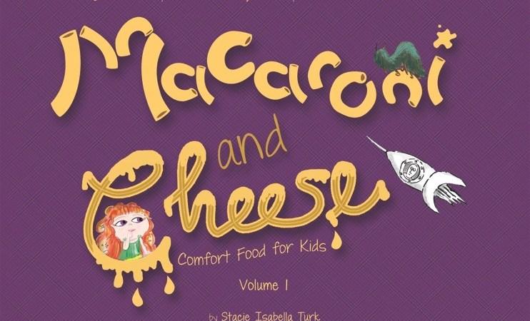 Macaroni and Cheese, Volume 1 Children's Book