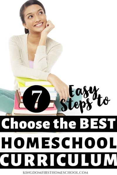 7 Easy steps to choose the best homeschool curriculum