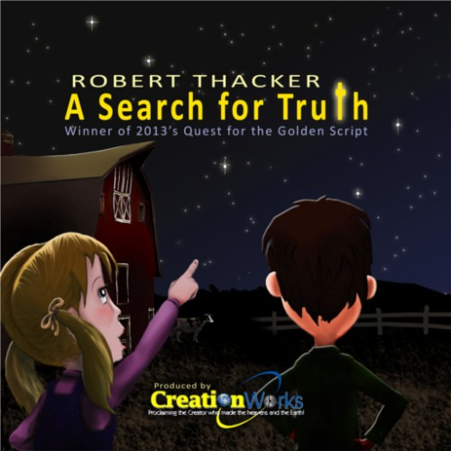 A Search for Truth- Audio Drama by Thackerpress.com
