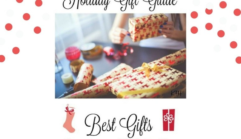 Holiday Gift Guide – Best Gifts for Kids