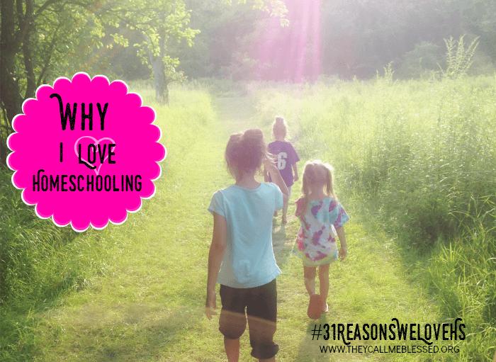 Why I Love Homeschooling