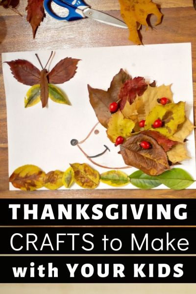 7 super fun and easy Thanksgiving crafts to make with your kids