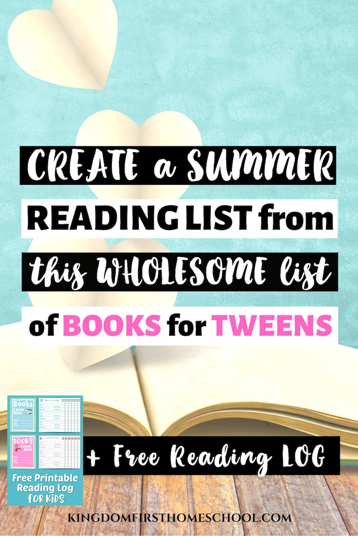 Create a summer reading list from this wholesome list of books for tweens + free reading log for kids