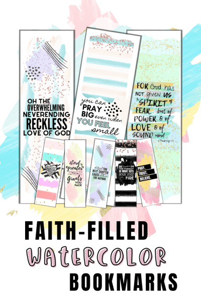 Faith-Fille Watercolor Printable Bookmarks