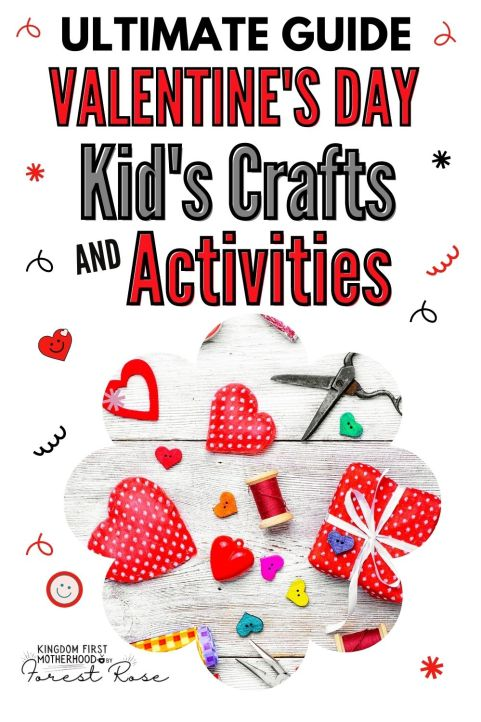 Ultimate Guide to Valentine's Day Kids Crafts and Activities