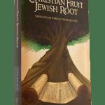christian-fruit-jewish-root-347x500