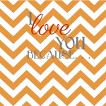 I LOVE YOU BECAUSE Free Printable Orange