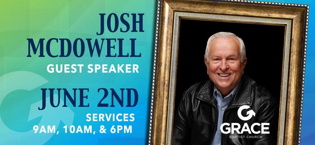 Josh McDowell Coming To Grace Baptist in Winston Salem June 2nd