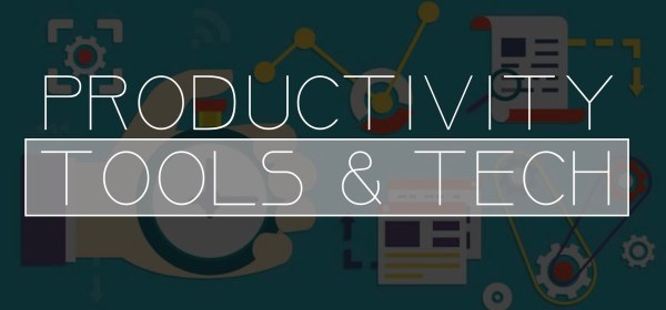 Productivity Tools and Tech