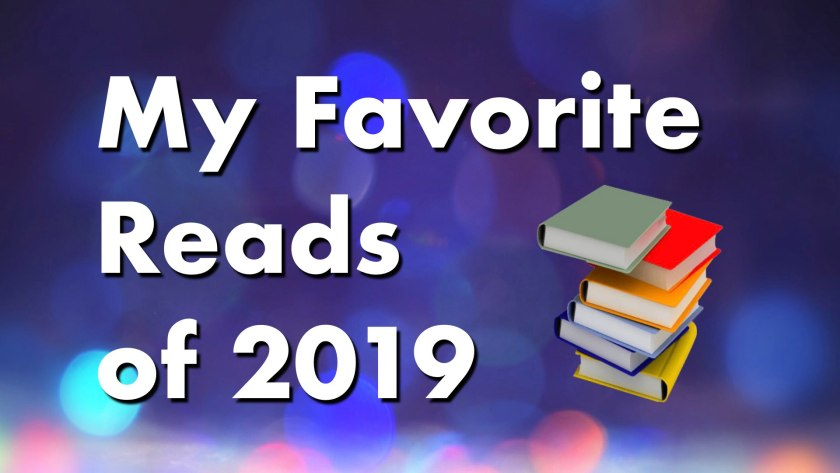 my favorite reads of 2019