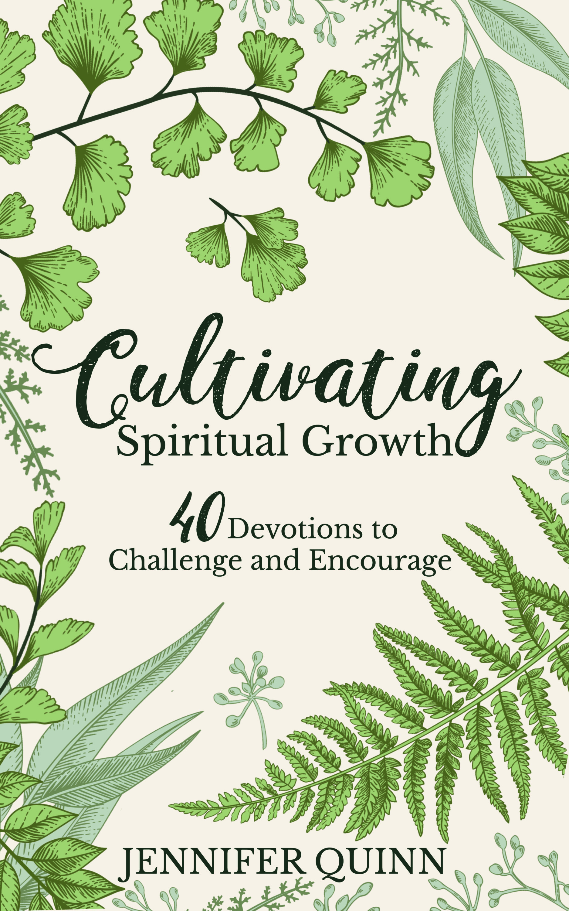 Cultivating Spiritual Growth 40 Devotions To Challenge