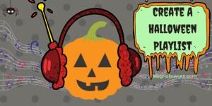 Create A Halloween Playlist