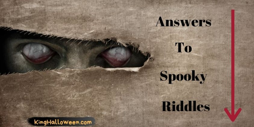 Answers to Spooky Riddles