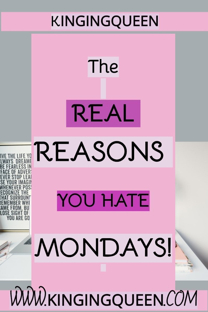 graphic showing reasons I hate Mondays