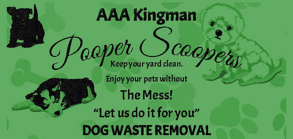 AAA Kingman Pooper Scoopers Pet Waste Removal Pet Services