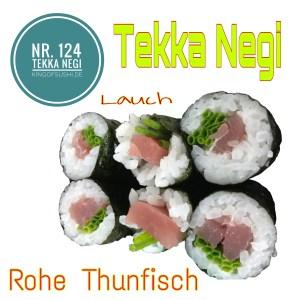 124 Tekka Negi Thunfisch & Lauch