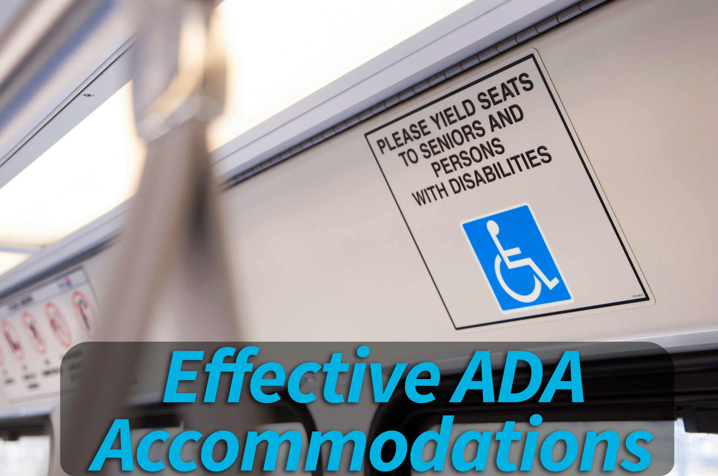 "Subway disabled sign with ""Effective ADA Accommodations"" over it"