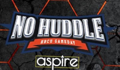 """Aspire TV to Broadcast HBCU Gameday's """"The No Huddle"""" & """"HBCU 101"""" This Fall"""