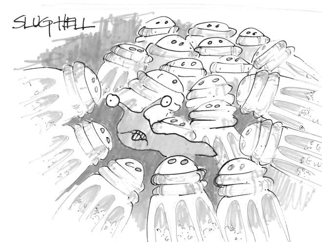 Slug's Version of Hell