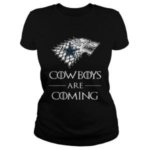 Dallas Cowboys are coming Game of Thrones shirt