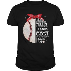 I'm Just A Proud Gigi And My Grandson's Biggest Baseball Fan Tshirt