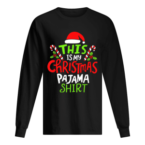 Premium This Is My Christmas Pajama  Long Sleeved T-shirt