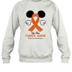 Mickey Mouse No One Fights Alone Multiple Sclerosis Awareness T-Shirt Unisex Sweatshirt