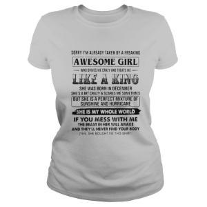 Sorry Im Already Taken By A Freaking Awesome Girl shirt