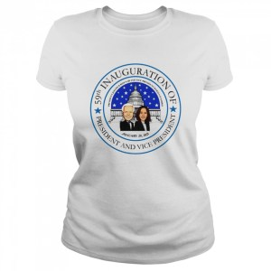 59th Inauguration of President and Vice President President Joseph R Biden JR and Vice President Kamala Harris January 20 2021  Classic Women's T-shirt