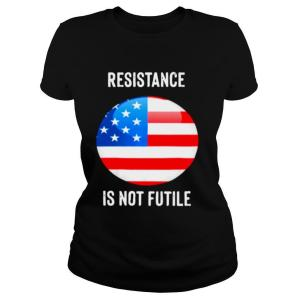 American Flag Resistance Is Not Future shirt