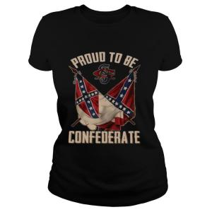Proud To Be Confederate shirt