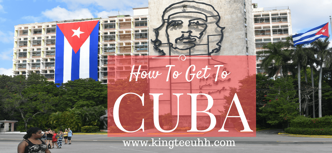 How to Get to Cuba