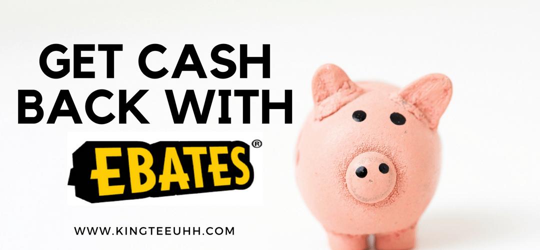Get Cashback With Ebates