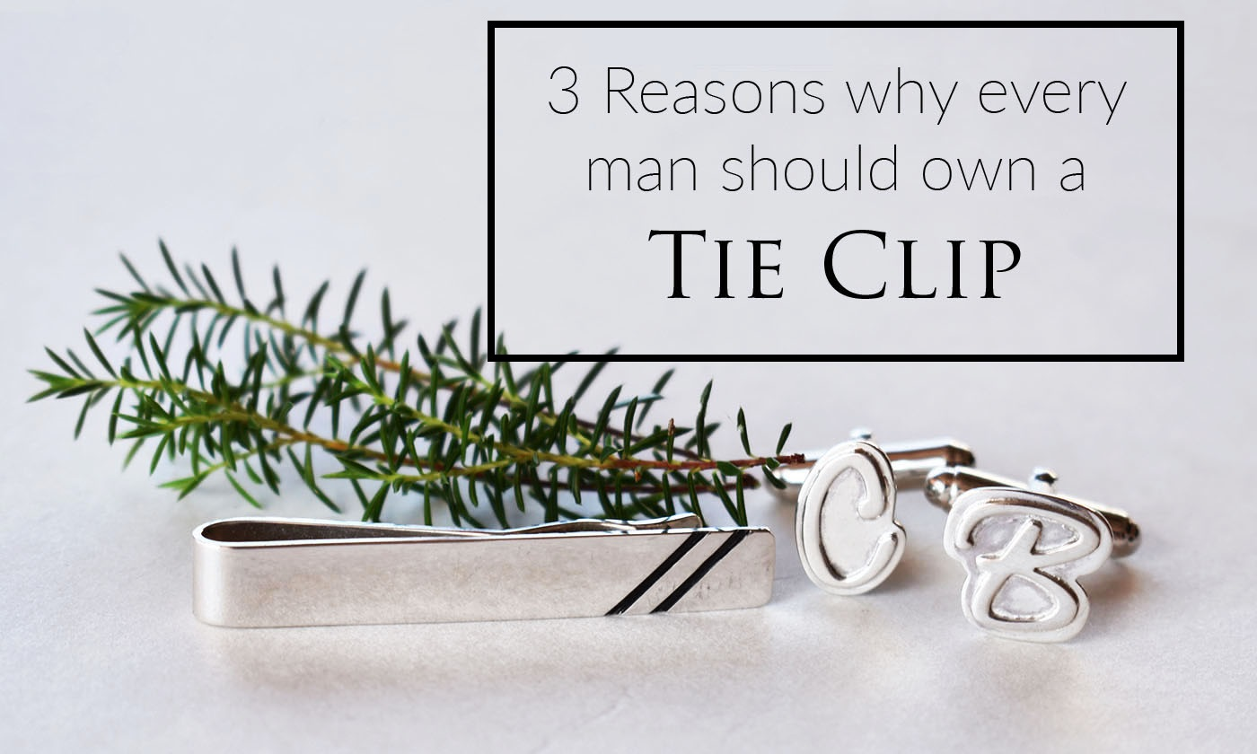 3 Reasons Why Every Man Should Own A Tie Clip