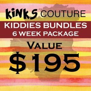 KIDDIES BUNDLES - 6 WEEK PRE-PAID $195 PACKAGE
