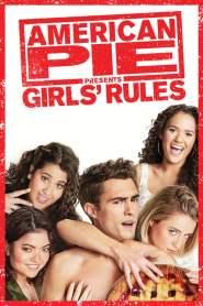 Американский пирог представляет: Правила для девочек