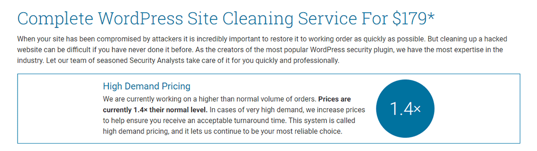 Wordfence Site Cleaning Service comes with Surge Pricing
