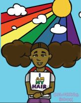 """A girl holding a book """"I Am My Hair"""" on the cover, with a rainbow behind her."""
