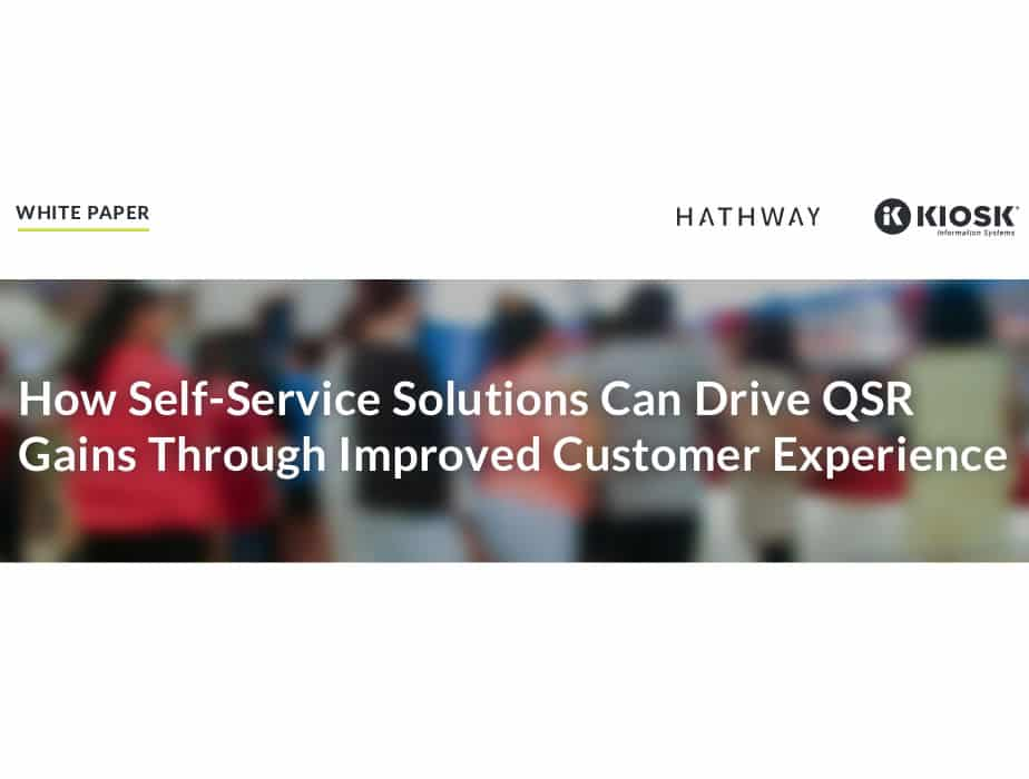 How Self-Service Solutions Can Drive QSR Gains Through Improved Customer Experience