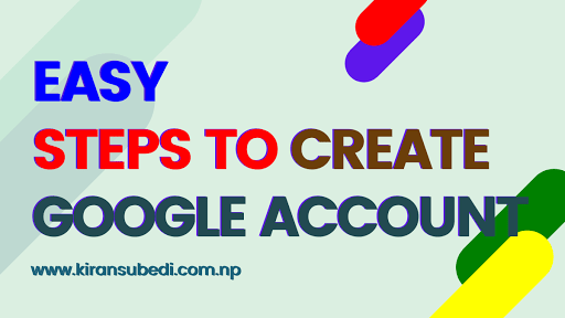 Easy steps to create google account