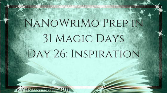 Day 26: 31 Magic Days of NaNoWriMo Prep