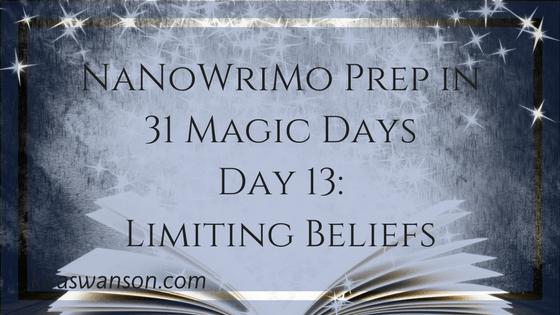 Day 13: 31 Magic Days of NaNoWriMo Prep