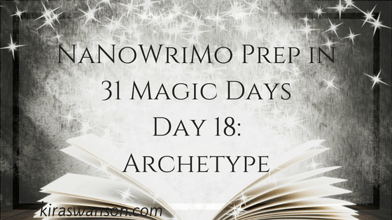 Day 18: 31 Magic Days of NaNoWriMo Preparation